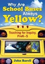 Why Are School Buses Always Yellow? (08) by Barell, John F [Paperback (2007)]