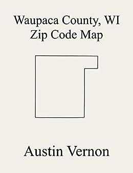 Waupaca County Wisconsin Zip Code Map Includes Dupont Wyoming
