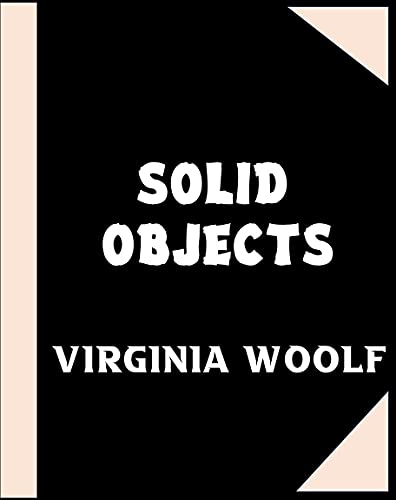 Solid Objects (Annotated) (English Edition)