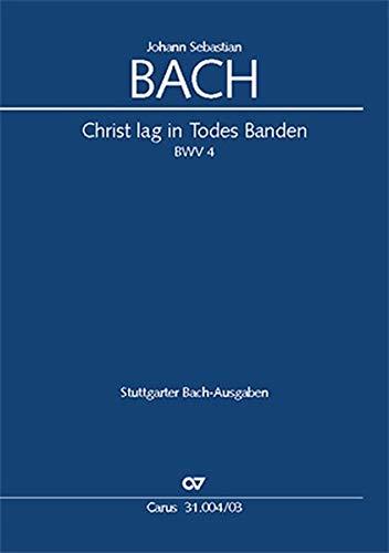 Christ lag in Todes Banden (Klavierauszug): Kantate zum 1. Ostertag BWV 4, 1707/08 (?) (vor 1714)