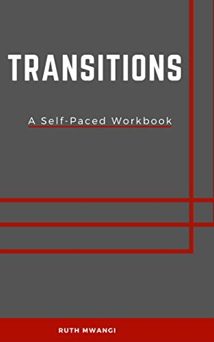 Transitions: A Self-Paced Workbook (English Edition)