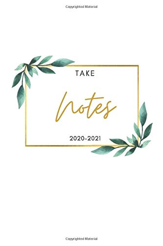 Take Notes 2020-2021: Lined notebook, back to school, journal gift, Elementary school supplies student teacher daily creative writing journal. Simple ... 120 pages (6×9) inches, Glossy finish cover
