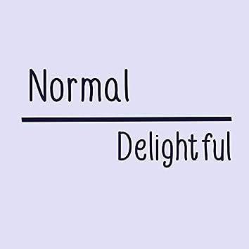 Normal // Delightful