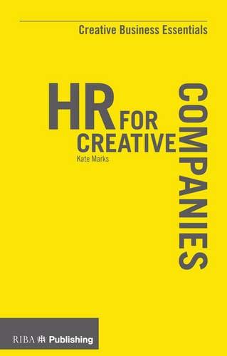 HR for Creative Companies (Creative Business Essentials)