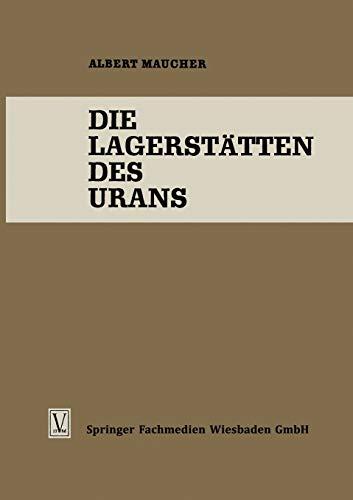 Die Lagerstatten Des Urans (German Edition) (Die Wissenschaft (119), Band 119)