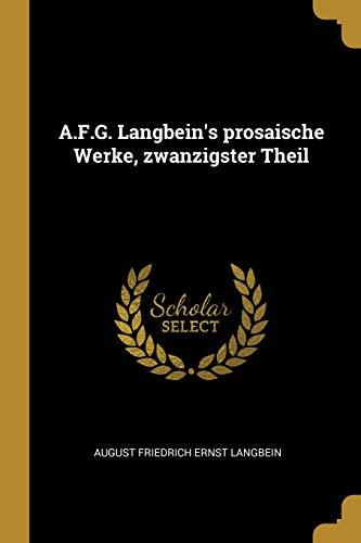 A.F.G. Langbein's prosaische Werke, zwanzigster Theil