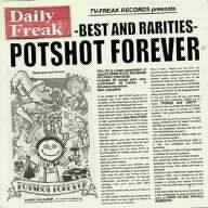 POTSHOT FOREVER