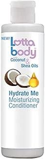 Lotta Body Hydrate Me Moisturizing Conditioner with Coconut & Shea Oils, 10 Fluid Ounce