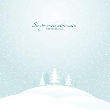 하얀 겨울에 만나요