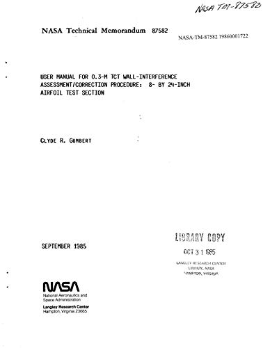 User's manual for a 0.3-m TCT wall interference assessment/correction procedure: 8- by 24-inch airfoil test section (English Edition)
