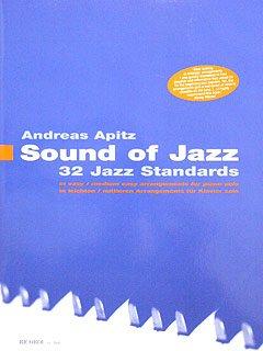 SOUND OF JAZZ - 32 JAZZ STANDAARDS - gearrangeerd voor piano [noten / Sheetmusic]