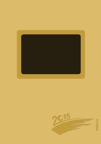 Foto-Malen-Basteln gold gestanzt mit Folienprägung 2015: Kalender zum Selbstgestalten