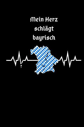 Mein Herz Schlägt Bayrisch: Notizbuch Kariert A5 Geschenkidee Echter Bayer Heimatverbundene Oberbayern Niederbayern Münchner Freistaat Bayern