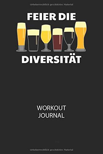 FEIER DIE DIVERSITÄT - Workout Journal: Dokumentiere dein Training und motiviere dich durch stetige Verbesserung!