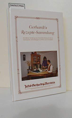 Gerhardts Rezepte-Sammlung Ein kleiner Streifzug durch die Rheinhessische Küche