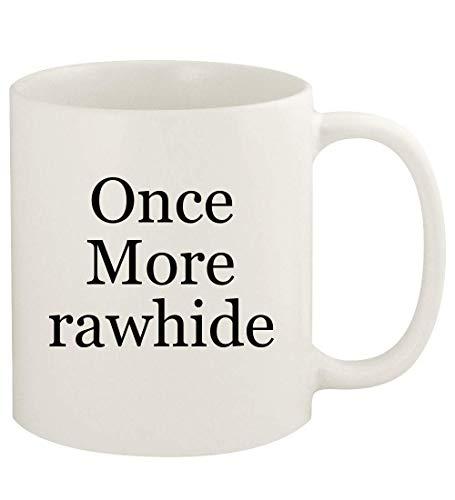 Once More rawhide - 11oz Ceramic White Coffee Mug Cup, White