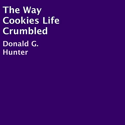 The Way Cookies Life Crumbled audiobook cover art