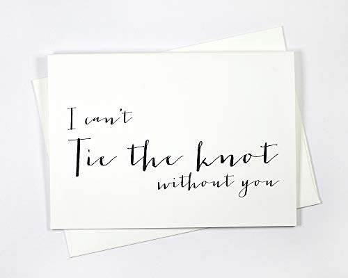 8 ct I Can't Tie The Knot Without You Wedding Day Cards Thank You Cards, Will You Be My Bridesmaid Cards (WB018-HW)
