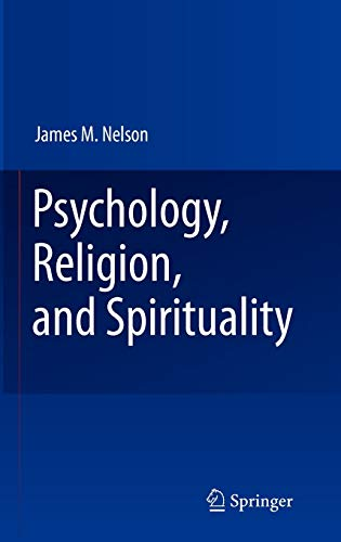Psychology, Religion, and Spirituality
