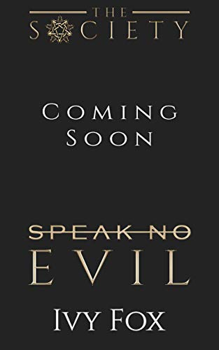 Speak No Evil: A New Adult College Romance (The Society Book 3) (English Edition)