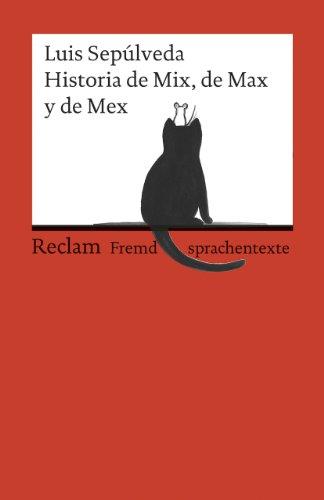 Historia de Mix, de Max y de Mex: (Fremdsprachentexte): 19885