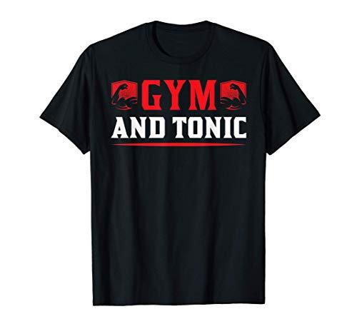 Gym And Tonic Workout Exercise Training Camiseta