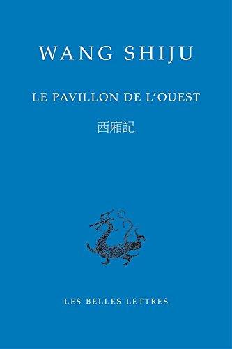 Le Pavillon de l'Ouest (Bibliotheque Chinoise, Band 18)