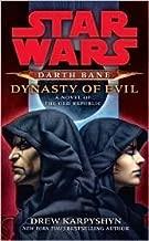 Mass Market Paperback:Star Wars: Darth Bane: Dynasty of Evil of the Old Republic by Drew Karpyshyn