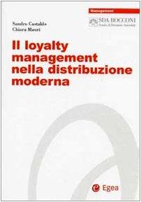 Il loyalty management nella distribuzione moderna