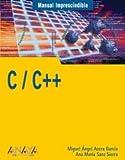 C/C++ (Manuales Imprescindibles)