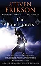 The Bonehunters: Book Six of The Malazan Book of the Fallen 1st (first) edition Text Only