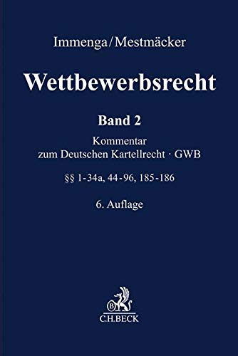 Wettbewerbsrecht  Band 2: GWB. Kommentar zum Deutschen Kartellrecht