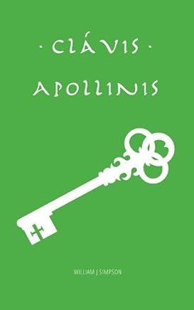 Clavis Apollinis (Latin Edition) by William J Simpson(2015-05-26)