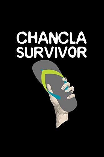Chancla Survivor: Funny Latino Joke Gift 110 Pages Notebook/Journal