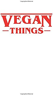 Vegan Things: Stranger Things Vegan White Things Composition Notebook/Journal/Diary 6x9 Inches A5 100 College Ruled Lined ...