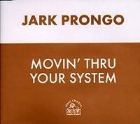 Movin' Thru Your System