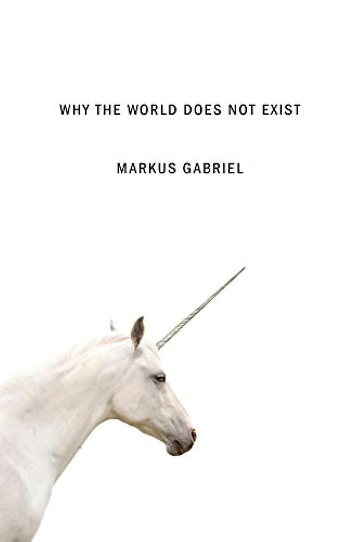 本物伝説ずるいWhy the World Does Not Exist (English Edition)