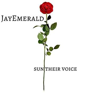 Sun their voice