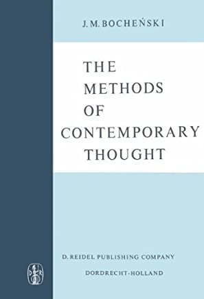 The Methods of Contemporary Thought: Translated from the German by Peter Caws
