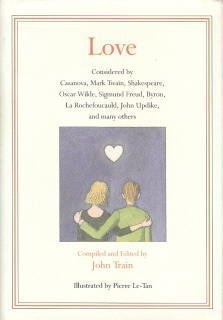 Love: Considered by Casanova, Mark Twain, Shakespeare, Oscar Wilde, Sigmund Freud, Byron, LA Rochefoucauld, John Updike, and Many Others 0060182377 Book Cover