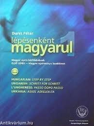 LEPESENKENT MAGYARUL (Hungarischer Schritt für Schritt) 1 (TEXTBOOK)