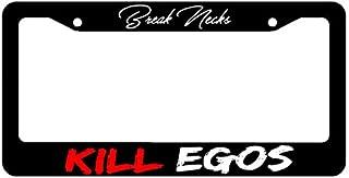 OwnTheAvenue Break Necks Kill Egos JDM Low Slammed Dope License Plate Frame