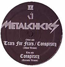 Metalchicks / Tears For Fears / Conspiracy