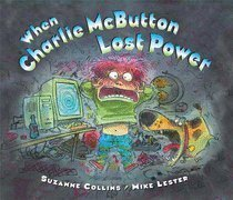 Paperback When Charlie McButton Lost Power Book