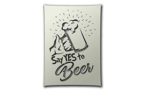 PixieBitz Say Yes to Beer Schablone – A4 Größe zum Sprühen, Airbrush, Schwamm, Aerosol, Pastellfarben und Schneefräsen
