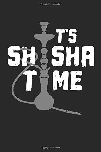 Its Shisha Time: Notizheft Notizbuch Notizheft A5 Notizbuch 120 Seiten