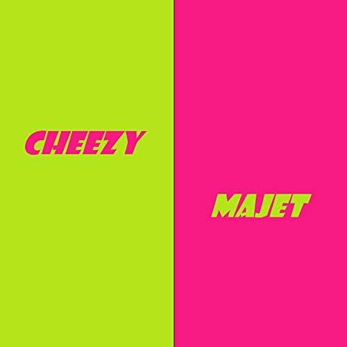 Cheezy & MaJet