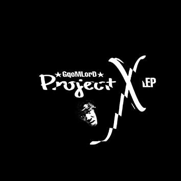 Project X EP