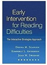 Early Intervention for Reading Difficulties Interactive Strategies Approach (Paperback, 2010)