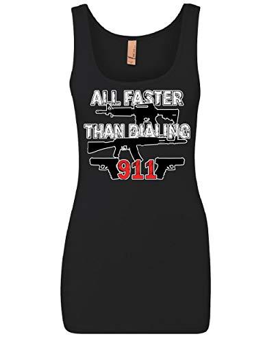 All Faster Than Dialing 911 Women's Tank Top Pro Guns 2nd Amendment Top Black L